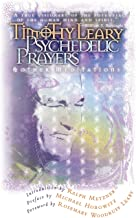 Psychedelic Prayers: And Other Meditations (Leary, Timothy)