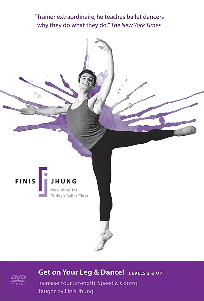 洞察力のある浴スパンGet on Your Leg & Dance! Levels 2 & Up : Finis Jhung Ballet Tec [バレエレッスンDVD] [Import] (All Regions)