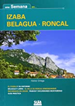 Una semna en Izaba - Belagua - Roncal (Una semana en ...)