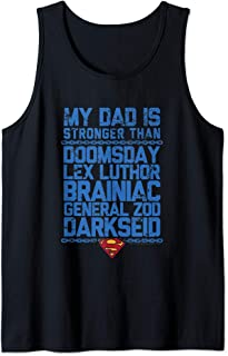 Superman My Dad Is Stronger Than Débardeur