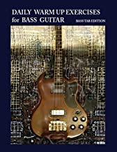 Daily Warm Up Exercises for Bass Guitar
