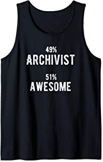 49% Archivist 51% Awesome - Funny Job Title Tank Top