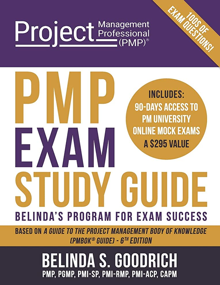 遅滞お酢無駄にPMP Exam Study Guide: Belinda's Program for Exam Success