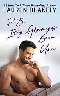PS It's Always Been You: A Second Chance Romance (English Edition)