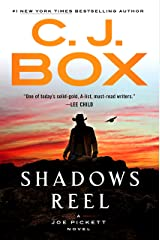 Shadows Reel (A Joe Pickett Novel Book 22) Kindle Edition