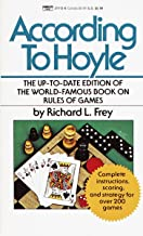 According to Hoyle: The Up-to-Date Edition of the World-Famous Book on Rules of Games