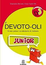 Scaricare Libri Il Devoto-Oli junior. Il mio primo vocabolario di italiano PDF