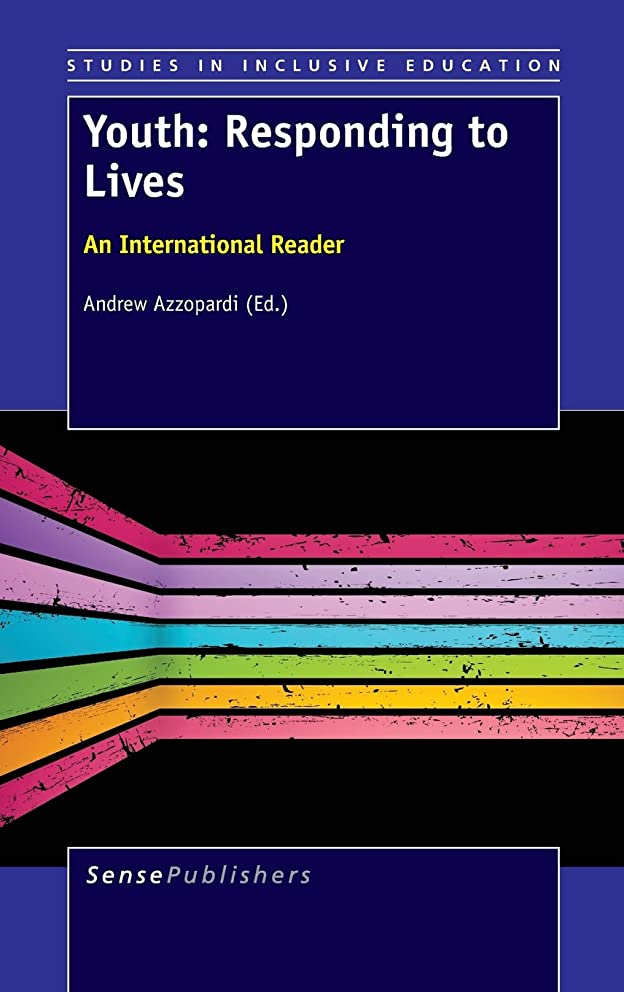 Youth: Responding to Lives. an International Reader (Studies in Inclusive Education)