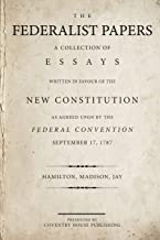 The Federalist Papers: A Collection of Essays Written in Favour of the New Constitution PDF