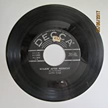 Patsy Cline 45 RPM Walkin' After Midnight / A Poor Man's Roses (Or A Rich Man's Gold)