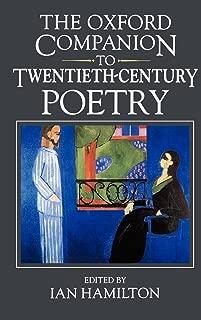 The Oxford Companion to Twentieth-century Poetry in English (Oxford Companions)