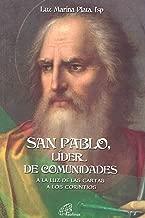 San Pablo, lider de comunidades. A la luz de las Cartas a los Corintios.