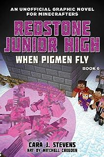 When Pigmen Fly: Redstone Junior High #6 (6)