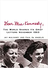 Dear Mrs. Kennedy: The World Shres Its Grief, Letters November 1963 (Center Point Platinum Nonfiction)