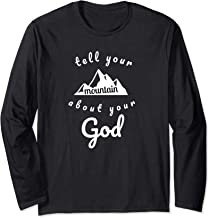 Tell Your Mountain About Your God Christian Women Shirt
