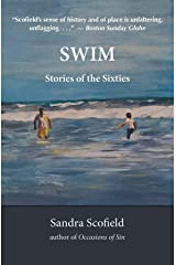 Swim: Stories of the Sixties Kindle Edition