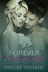Forever Tomorrow (Kingsley series) Paperback