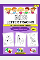 BIG Letter Tracing for Preschoolers & Toddlers: A Fun Activity and Coloring Book for Children Learning their Numbers, Letters and Shapes Paperback