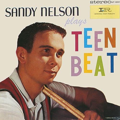 Amazon Music - Sandy NelsonのPlays Teen Beat - Amazon.co.jp