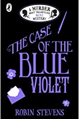 The Case of the Blue Violet: A Murder Most Unladylike Mini Mystery Kindle Edition