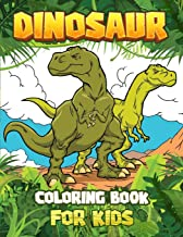 DINOSAUR COLORING BOOK for kids: Great Gift For Boys & Girls Ages 4-8