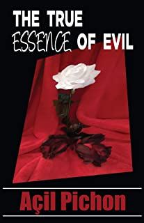 The True Essence of Evil: Book Two (The Stories of Jo 2)