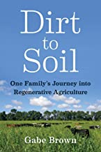 Download Dirt to Soil: One Family's Journey into Regenerative Agriculture PDF