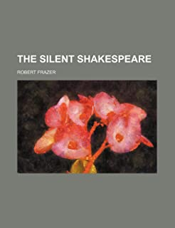 The Silent Shakespeare