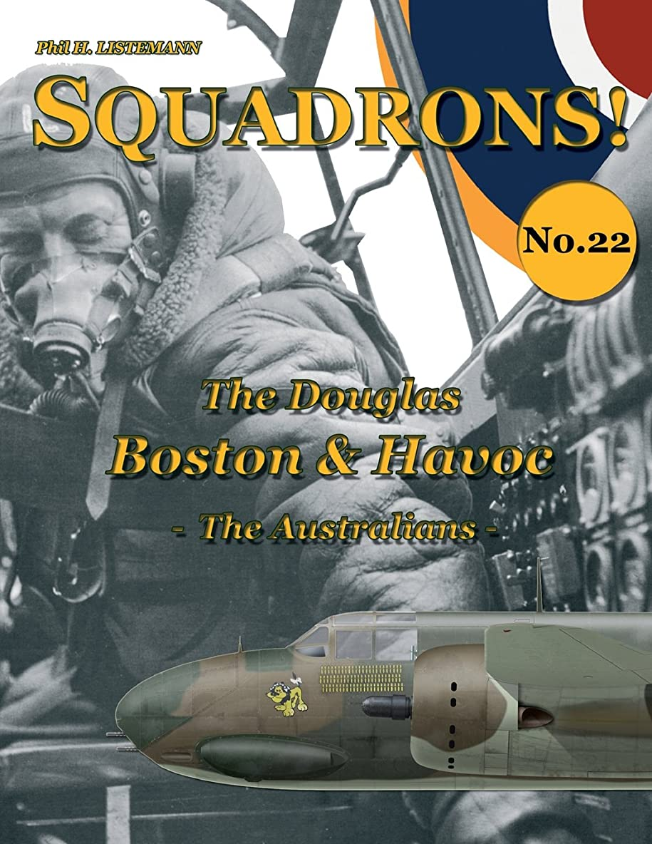 ジョブ引っ張る日曜日The Douglas Boston & Havoc: The Australians (SQUADRONS!)