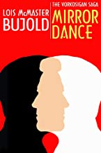 Mirror Dance (Vorkosigan Saga) (Miles Vorsokigan Book 8)