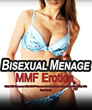 Bisexual Menage MMF Erotica: MMF, FFM Threesome With MM FF Romance Sex Short Stories Taboo Erotic Group Dirty Wife Mega Bundle