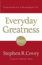 Everyday Greatness : Inspiration for a Meaningful Life