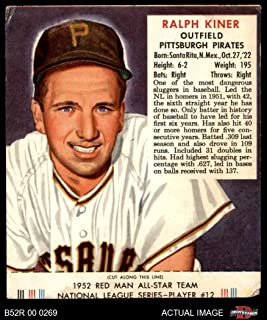 1952 Red Man # 12 NL Ralph Kiner Pittsburgh Pirates (Baseball Card) (With Tab) Dean's Cards 2 - GOOD Pirates