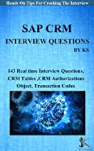 SAP CRM INTERVIEW QUESTIONS: Hands On Tips For Cracking The Interview