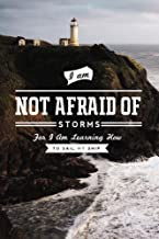 I am Not Afraid of Storms for I am Learning how to Sail My Ship (24x36 Giclee Gallery Print, Wall Decor Travel Poster)