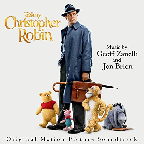 0140a144d Christopher Robin (Original Motion Picture Soundtrack) by Various ...