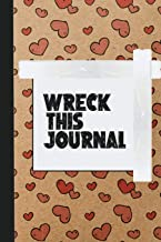 Wreck This Journal : Rip, write draw, create and make a mess | Ultimate journaling book for boys and girls who love destro...