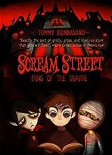 Fang of the Vampire: Book 1 (Scream Street)