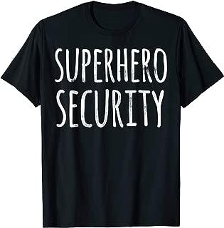 HALLOWEEN COSTUME SHIRT FUNNY SUPERHERO SECURITY JOKE GIFTS