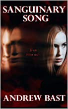 Sanguinary Song (The Sanguinary Series Book 1)