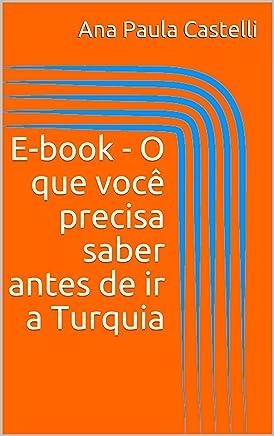 E-book - O que você precisa saber antes de ir a Turquia