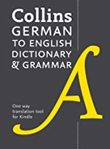 German to English (One Way) Dictionary and Grammar: Trusted support for learning (English Edition)
