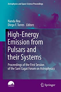 High-Energy Emission from Pulsars and their Systems: Proceedings of the First Session of the Sant Cugat Forum on Astrophysics