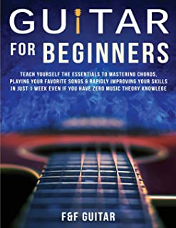Guitar for Beginners: Teach Yourself To Master Your First 100 Chords on Guitar& Develop A Lifetime Of Guitar Success Habit...