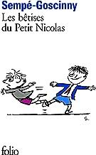 Betises Du Petit Nicolas (Folio) (French Edition)