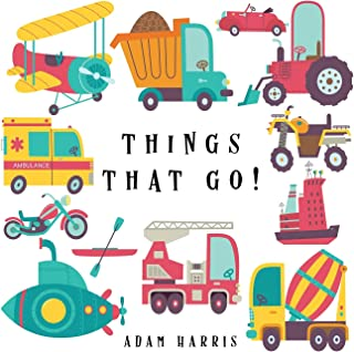 Things That Go!: A Guessing Game for Kids 3-5 (I Spy Books Ages 2-5)