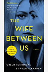 The Wife Between Us: A Novel Kindle Edition