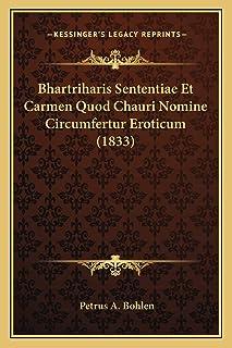 Bhartriharis Sententiae Et Carmen Quod Chauri Nomine Circumfertur Eroticum (1833)