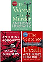 Anthony Horowitz Collection 3 Books Set (The Word Is Murder, Magpie Murders, The Sentence is Death)