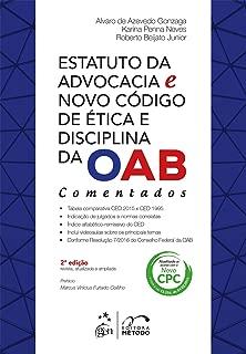 Estatuto da Advocacia e Novo Código de Ética e Disciplina da OAB Comentados (Em Portuguese do Brasil)